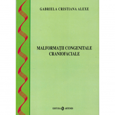 Malformatii congenitale craniofaciale - Gabriela Cristiana Alexe