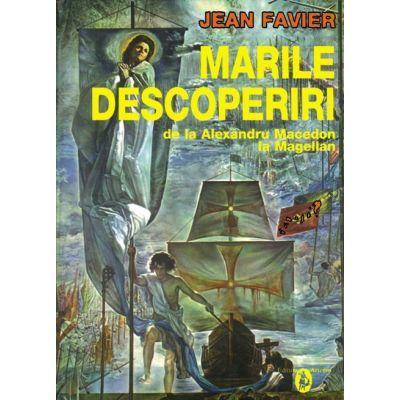 Marile descoperiri - Jean Favier