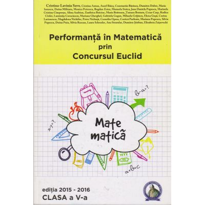 Performanta in Matematica prin Concursul Euclid - Clasa V