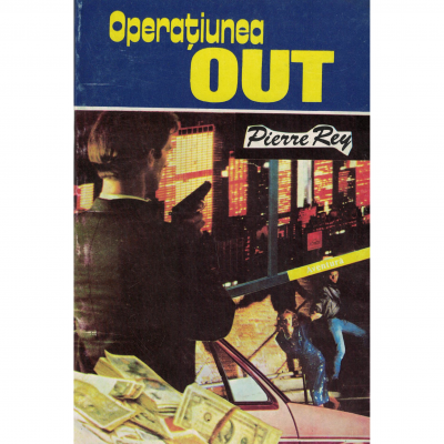 Operatiunea OUT - Pierre Rey