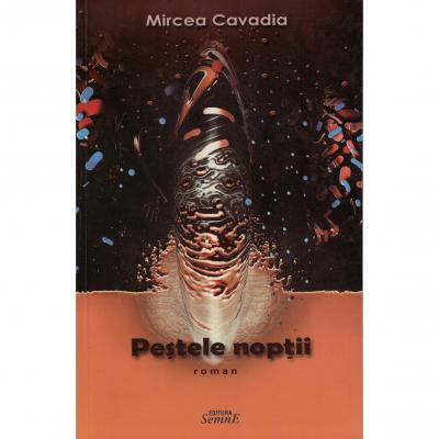 Pestele noptii - Mircea Cavadia
