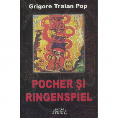 Pocher si Ringenspiel - Grigore Traian Pop