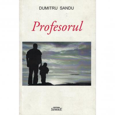 Profesorul - Dumitru Sandu
