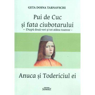 Pui de cuc si fata ciubotarului - Geta Doina Tarnavschi