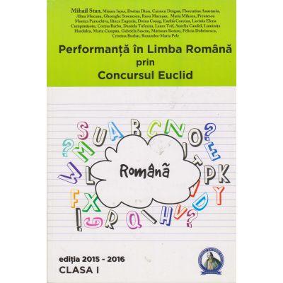 Performanta in Limba Romana prin Concursul Euclid - Clasa I