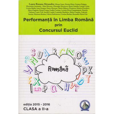 Performanta in Limba Romana prin Concursul Euclid - Clasa II