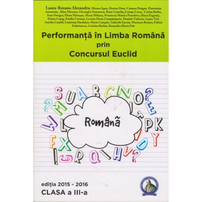 Performanta in Limba Romana prin Concursul Euclid - Clasa III
