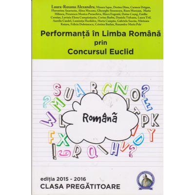 Performanta in Limba Romana prin Concursul Euclid - Clasa Pregatitoare