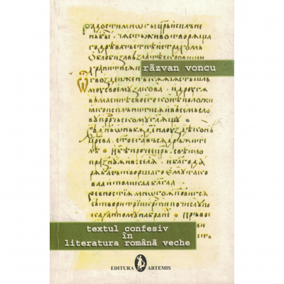 Textul confesiv in literatura romana veche - Razvan Voncu